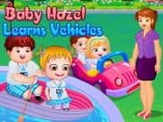 Juego Baby Hazel Learns Vehicles